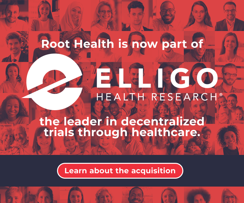 Root Health is now part of Elligo Health Research - Learn about the acquisition